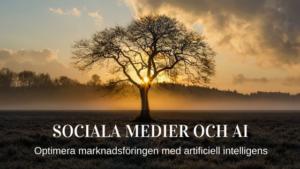 ai-marknadsforing-sociala-medier